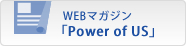 WEB�}�K�W�� �uPower of US�v